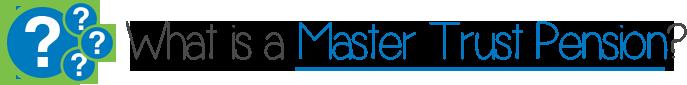 Master-Trust-Pension